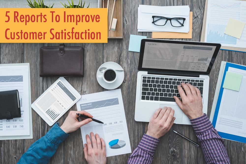 5 Reports To Improve Restaurant Customer Satisfaction