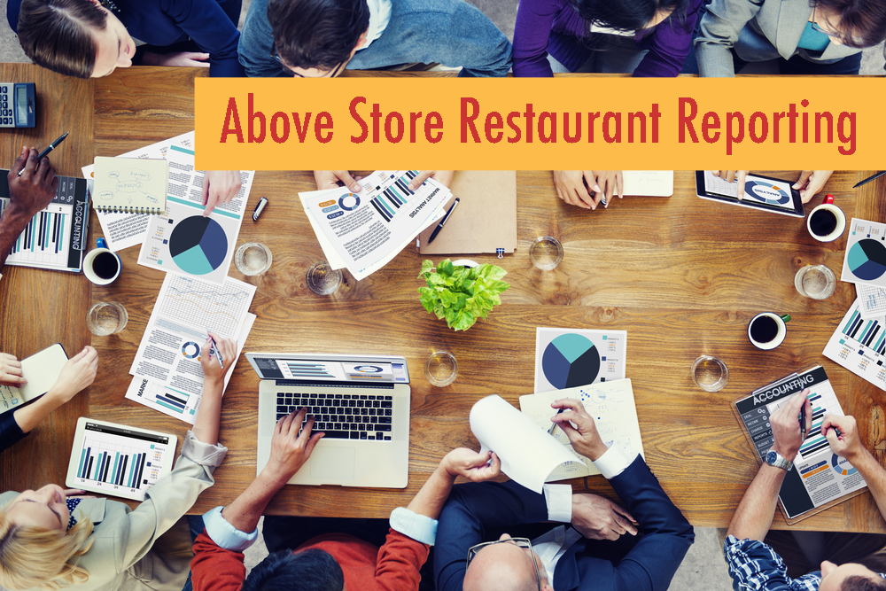 Above Store Restaurant Reporting
