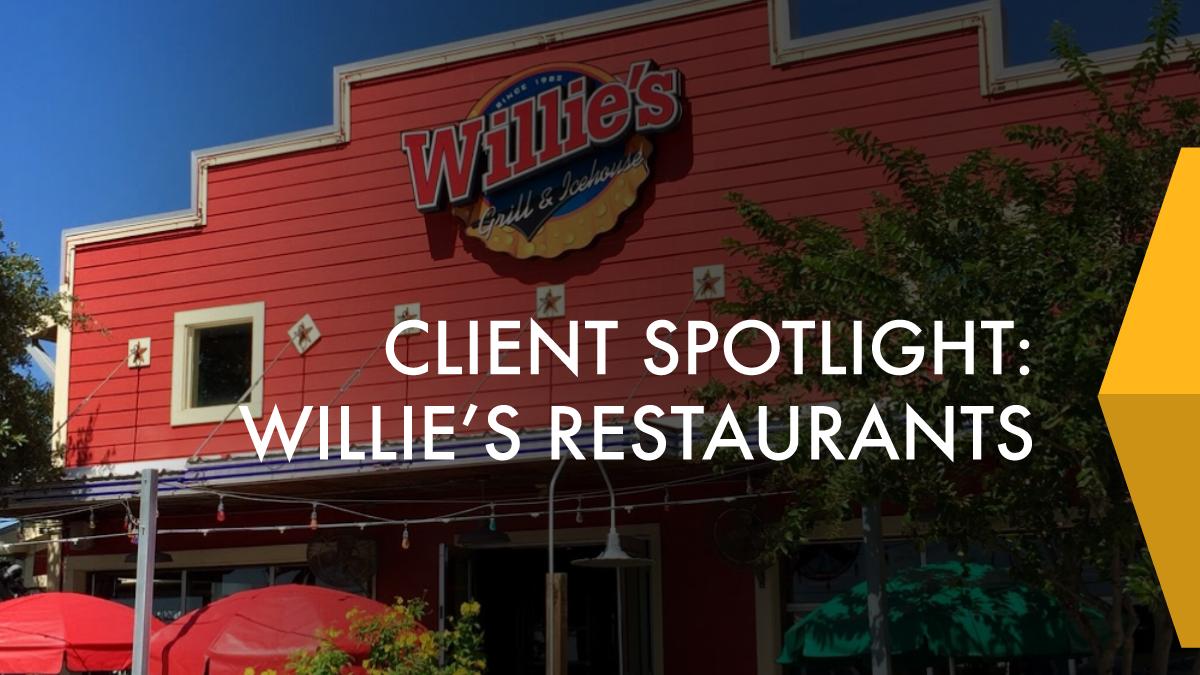 Client Spotlight Willie's Restaurants