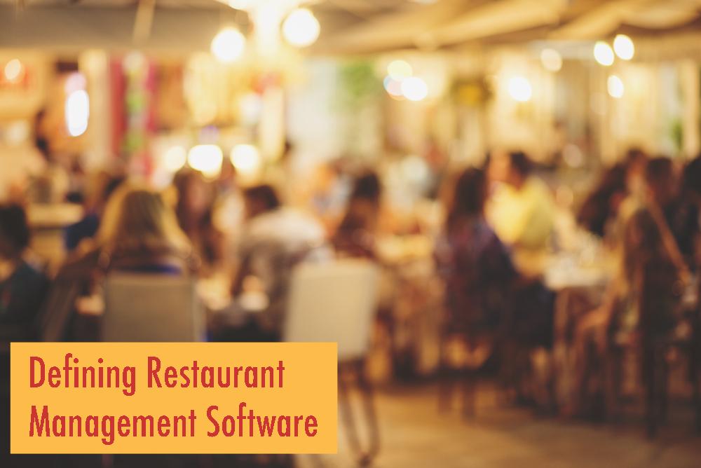 Defining Restaurant Management Software