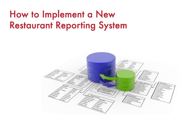 Implement New Restaurant Reporting System