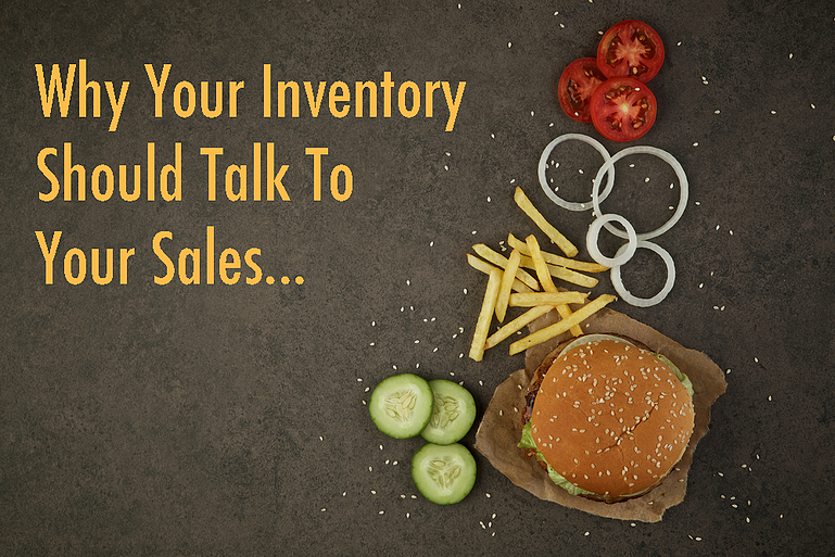 Why Restaurant Inventory Should Integrate With Sales