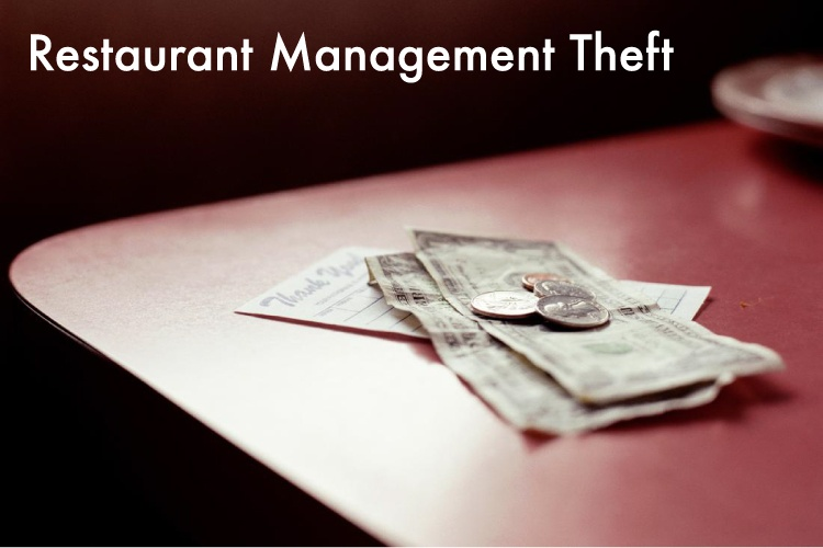 Restaurant Management Theft