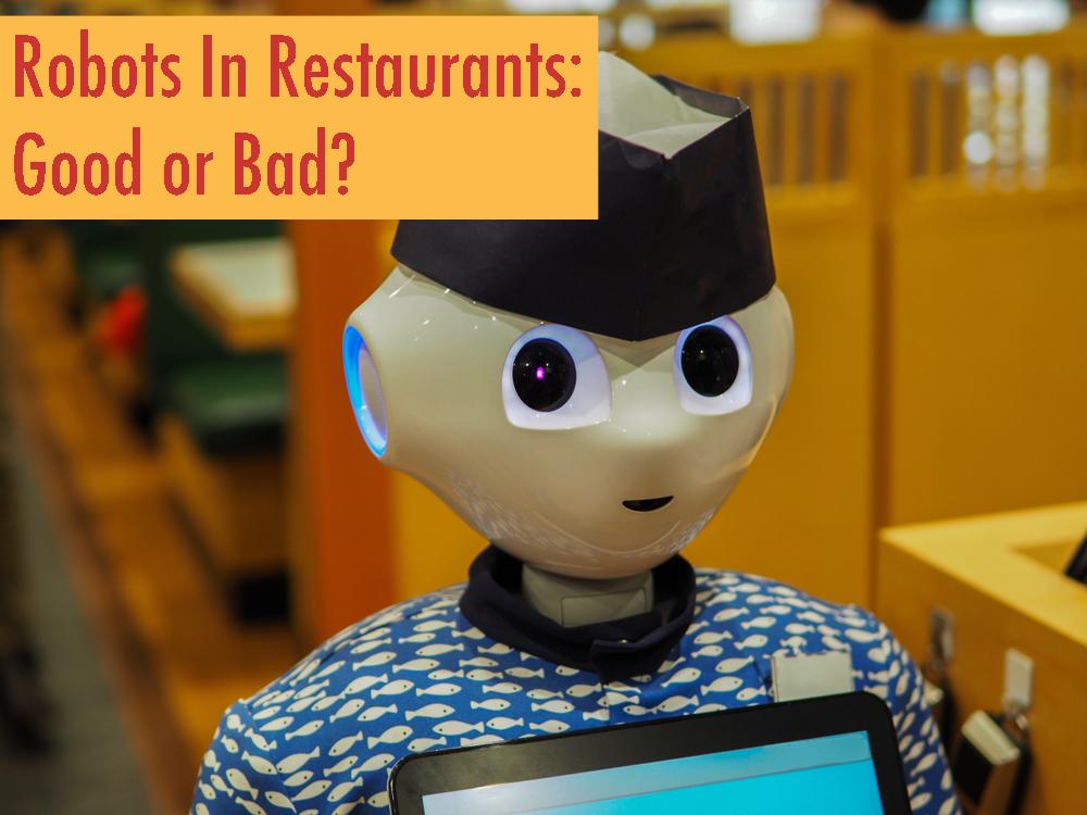 Robots In Restaurants